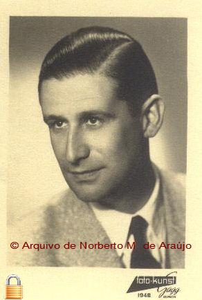 Seu sobrinho Engº Rui de Araújo Ribeiro, filho de sua irmã D. Rosa de Araújo Ribeiro